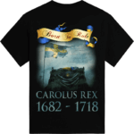C arolus Rex 1682-1718-Sabaton t-shirt backside