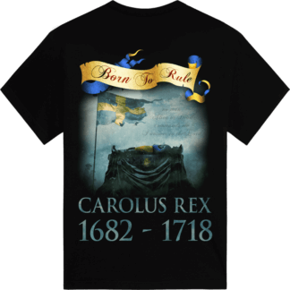 C arolus Rex 1682-1718-Sabaton t-shirt backside