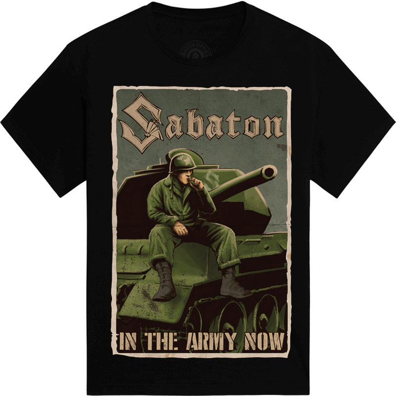 In the Army Now Sabaton T-shirt frontside
